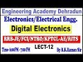 Download LECT-12 DIGITAL ELECTRONICS(ELECTRONICS@ELECTRICAL)#RRB#UPPCL#UPSSSC#OTHER JE/AE EXAM MP3,3GP,MP4