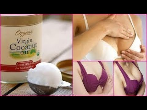 Massage your Breasts With using coconut oil And See the Amazing Results
