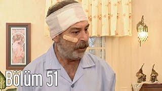 En Son Babalar Duyar 51. Bölüm