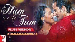 Flute Version: Hum Tum - Title Song | Jatin-Lalit | Prasoon Joshi | Vijay Tambe