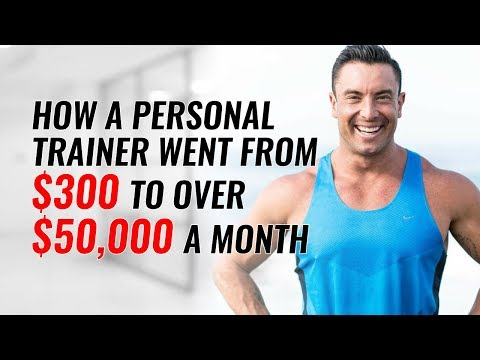 How Aaron Went From $300 To Now Over $50,000 A Month As A Personal Trainer