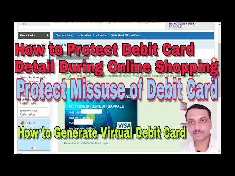 How to Protect Debit Card Details During Online Transactions, How to Generate Virtual Debit Card