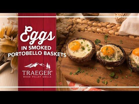 Breakfast Eggs in Portobello Mushrooms Recipe by Traeger Grills