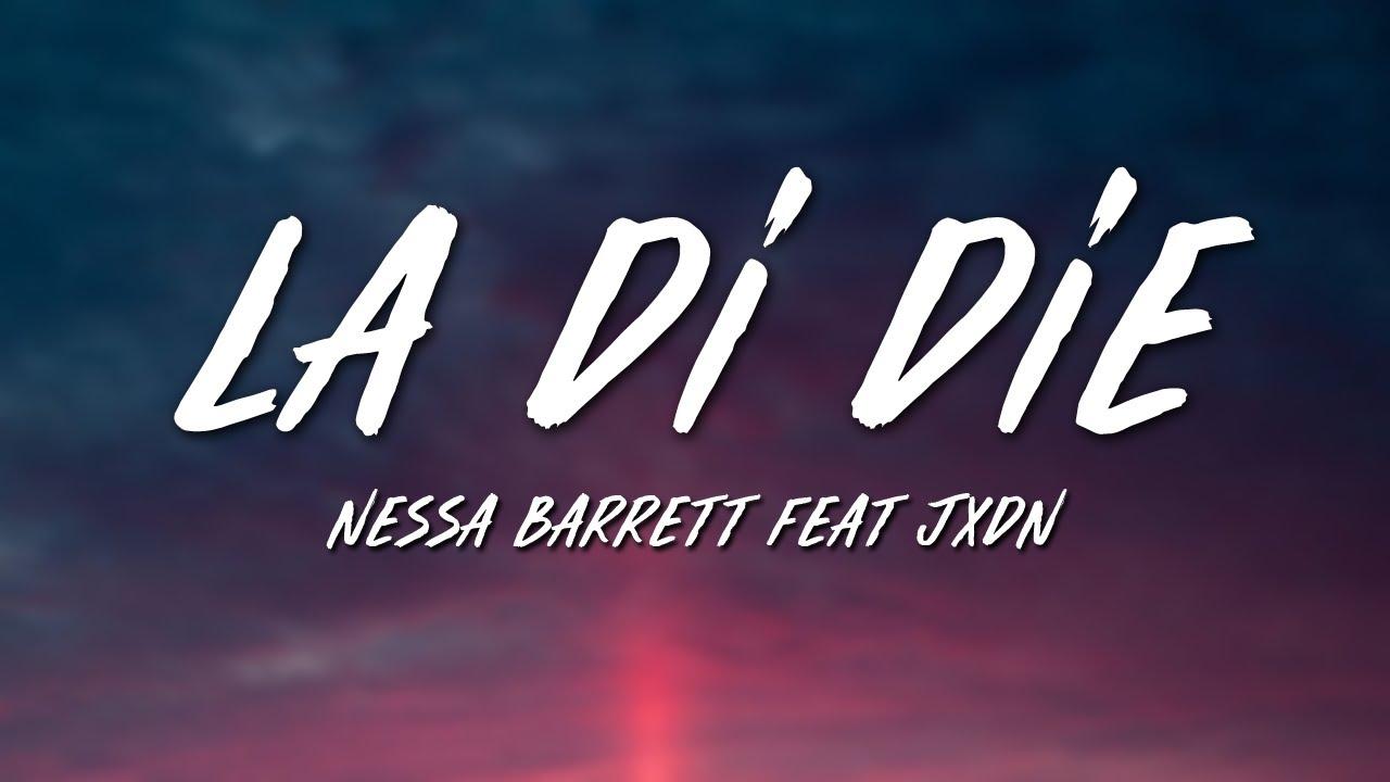 Nessa Barrett - la di die (Lyrics) feat. jxdn
