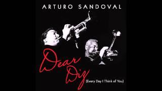 Tin Tin Deo Arturo Sandoval Dear Diz Every Day I Think Of You mp3