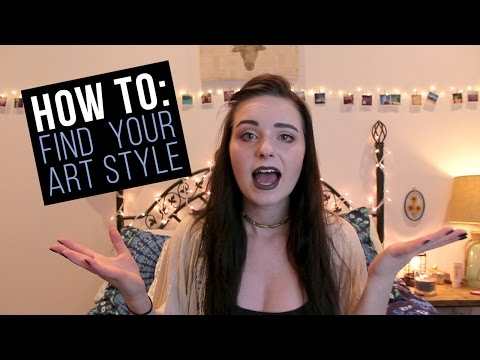 HOW TO FIND YOUR ART STYLE!