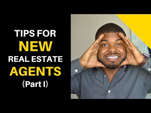 Tips for New  Real Estate Agents - Part I: New Agent Advice