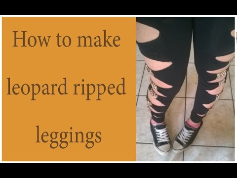 DIY:How to make leopard ripped leggings