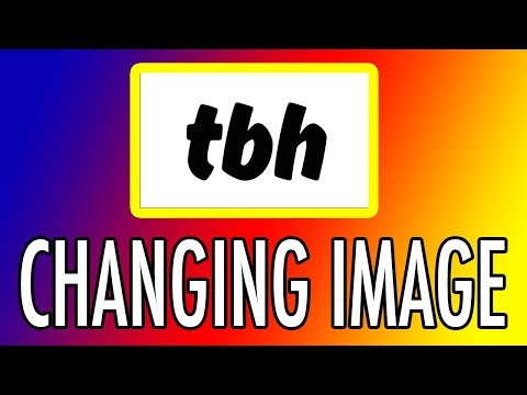 TBH APP - How to change your profile photo or account image