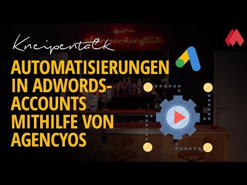 Automatisierungen in AdWords-Accounts mithilfe von agencyOS | morefire Kneipentalk