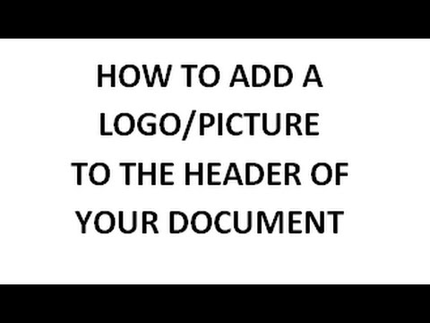 Word how to add a logo or picture to the header of your document