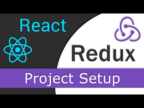 React JS / Redux Tutorial  - 3 - Project Setup