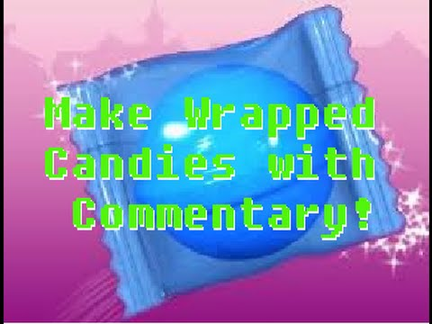 Candy Crush WRAPPED CANDY with commentary