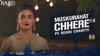 Muskurahat Chhere Pe Rehni | Raazi | Alia Bhatt | Meghna Gulzar | Releasing on 11th May