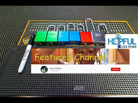 [164] Featured Lock Sport Channel Of The Week: Fast Charlie
