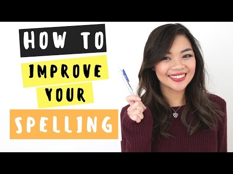 Tips to improve your SPELLING