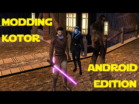 Modding KOTOR: Android Edition - How to Install Mods Without a PC
