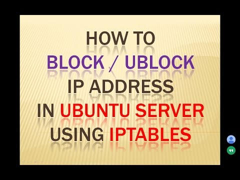 How to Block/Unblock IP Address in Ubunutu Server using iptables