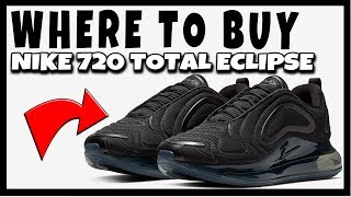 quality design fb9ae dc51e WHERE TO BUY NIKE AIR MAX 720 TOTAL ECLIPSE TRIPLE BLACK   RESELL RESALE  PREDICTIONS