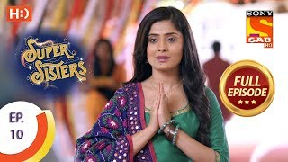 Super Sisters - Ep 10 - Full Episode - 17th August, 2018