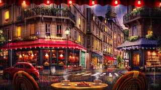 Rainy Night Paris Cafe Ambience with Smooth Jazz and Rain Sounds for Relaxation, Focus, & Sleep