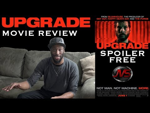 UPGRADE (2018) | MOVIE REVIEW (Spoiler Free)