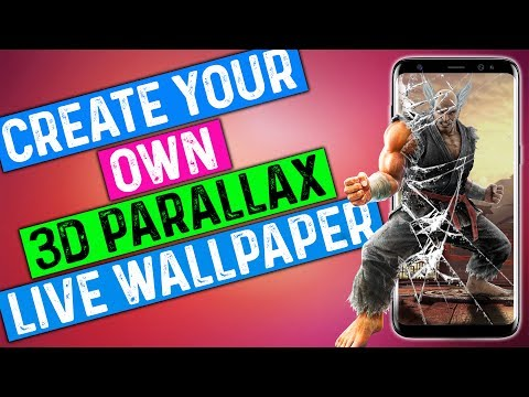Create Your Own Amazing Custom 3D Parallax Holographic Live Wallpaper for Android  ⚡ ⚡ ⚡ ⚡ ⚡ ⚡ ⚡