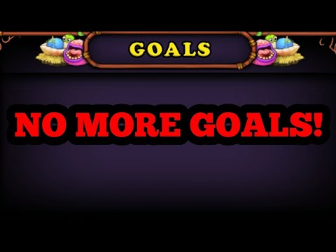 Finishing all goals in My Singing Monsters!