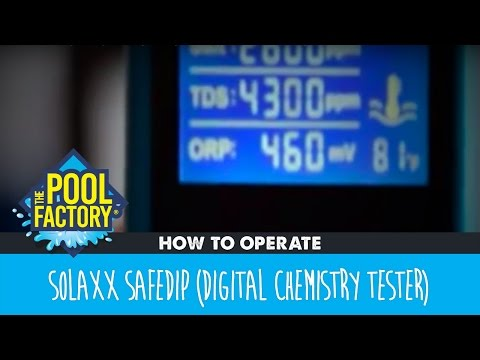 Solaxx SafeDip (Digital Chemistry Tester) - How to operate
