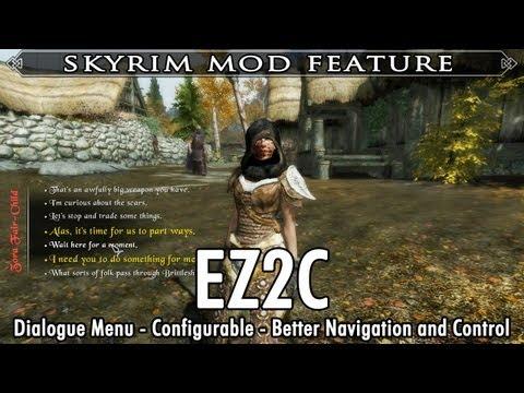 Skyrim Mod Feature: EZ2C Dialogue Menu - Configurable - Better Navigation and Control