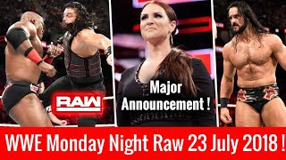 WWE Raw 23 July 2018 Highlights ! Reigns Vs Lashley ! Stephanie Returns WWE Monday Night Raw 7/23/18