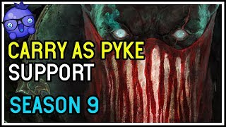 CARRY AS PYKE SUPPORT SEASON 9 - League of Legends