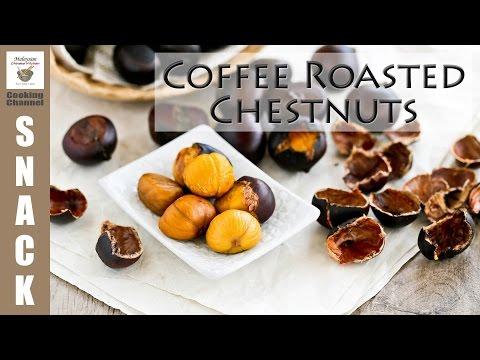 Coffee Roasted Chestnuts | Malaysian Chinese Kitchen