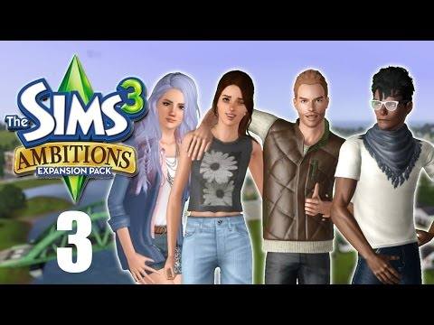 Let's Play: The Sims 3 Ambitions | Part 3 | Styling the Streets