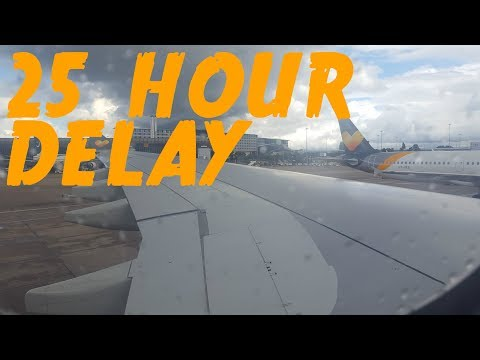 My 25 Hour Delay Experience with Thomas Cook [MANCHESTER TO LARNACA]