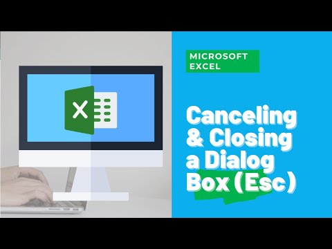 Excel Tutorial #31:  Canceling and Closing a Dialog Box (Esc)