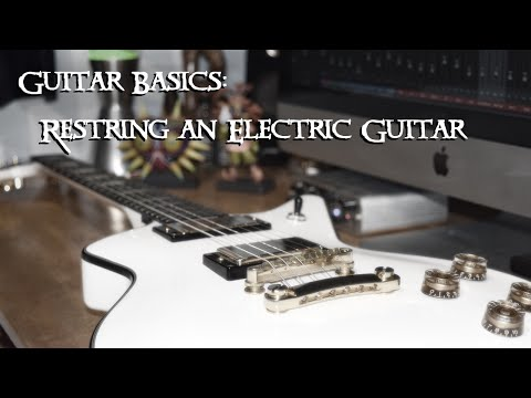 How To Change Strings On An Electric Guitar With A Fixed Bridge