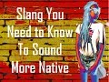 10 Must Know Slang words to sound more like a spanish speaker (Spanish)