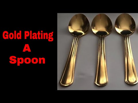 How to Goldplate a Stainless Steel Spoon