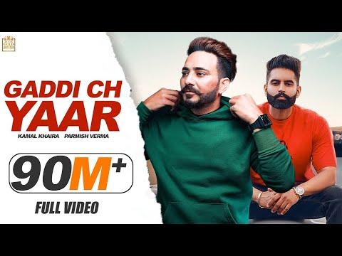 Xxx Mp4 Gaddi Ch Yaar Full Song Kamal Khaira Feat Parmish Verma Latest Punjabi Songs 2018 20 Music 3gp Sex