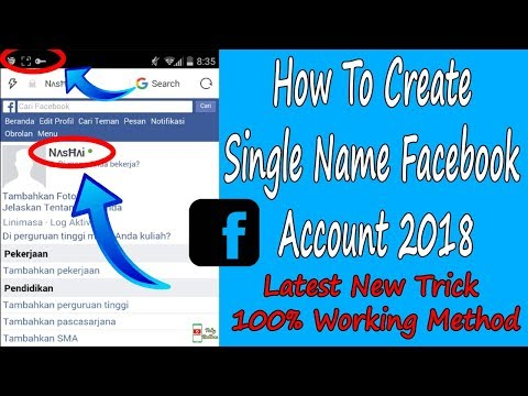 How To Create Single Name Facebook Account 2018 - Latest New Trick 100% Working Method
