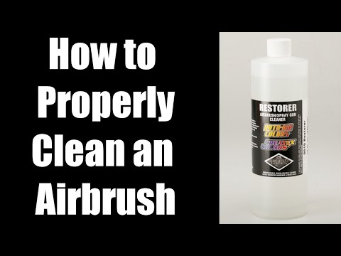 How to Properly Clean an Airbrush