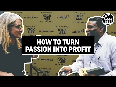 Turn your PASSION into PROFIT | MELROBBINSLIVE EP 29