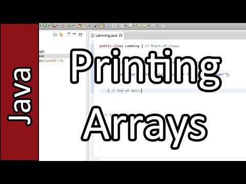 Printing Arrays - Java Programming Tutorial #22 (PC / Mac 2015)