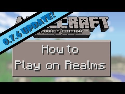 How to Play on Realms (0.7.6 Update)