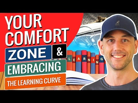 Your Comfort Zone & Embracing The Learning Curve
