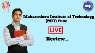 Maharashtra Institute of Technology, Pune [MIT] 2019- College Reviews & Critic Rating