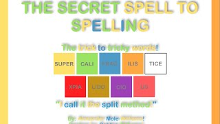 How To Spell Supercalifragilisticexpialidocious Part 3 The Secret Spe