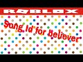 Download  Roblox Song id for Believer MP3,3GP,MP4