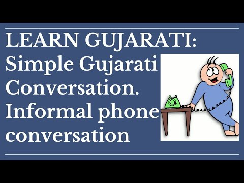 Simple Gujarati Conversation Informal phone conversation:Learn Gujarati through English with Kaushik